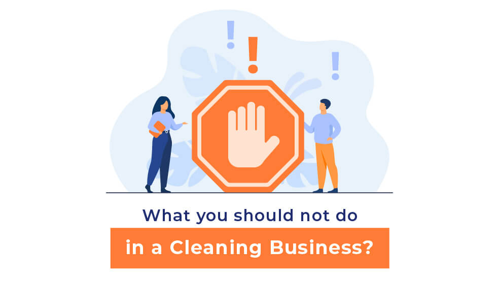 5 Dont's in a Cleanings Business