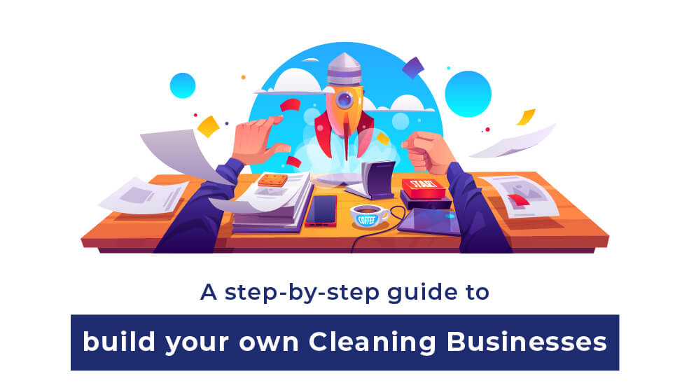 How to start a Cleaning Business from scratch?