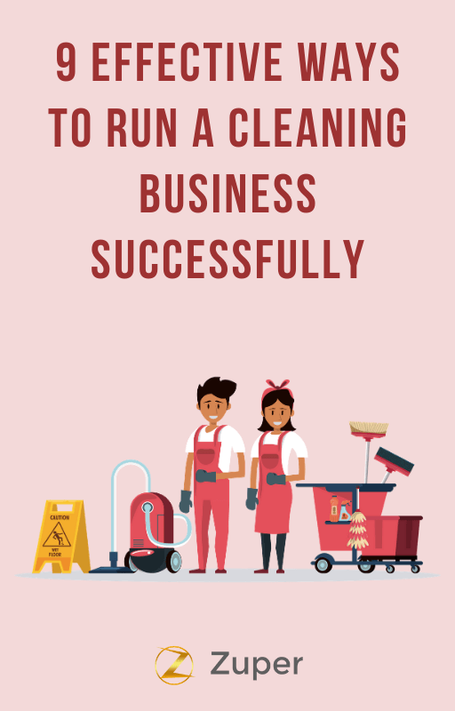 9 Effective Ways to run your Cleaning Business successfully