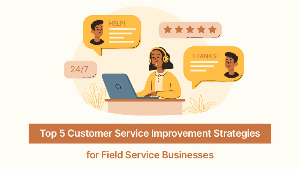 Top 5 Customer Service Improvement Strategies